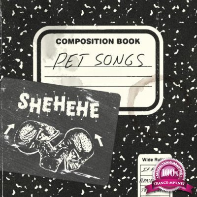 Shehehe - Pet Songs (2020)