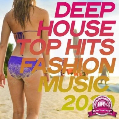 Deep House Top Hits Fashion Music 2020 (2020)