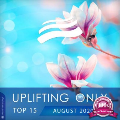 Uplifting Only Top 15: August 2020 (2020)
