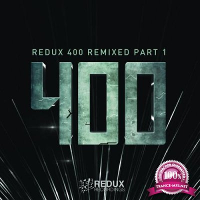 Redux 400 Remixed Part 1 (2020)