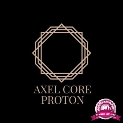 Axel Core - Proton (2020)