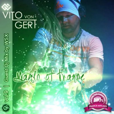 Magic Of Trance Vol 9 (WSX Guest Continuous DJ Mix) (2020)