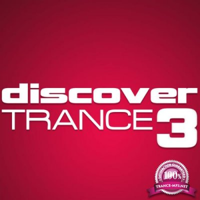 Discover Trance 3 (2012) FLAC