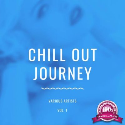 Chill Out Journey, Vol. 1 (2020)