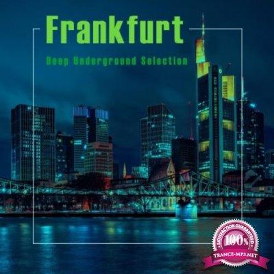 Frankfurt, Deep Underground Selection (2020)