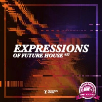 Expressions Of Future House Vol 22 (2020)