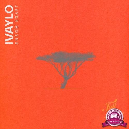 Ivaylo - Ensom Kraft (2020)