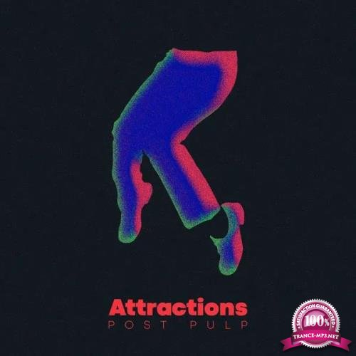 Attractions - Post Pulp (2020)
