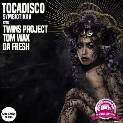 Tocadisco - Symbiotikka (Incl. Remixes) (2020)