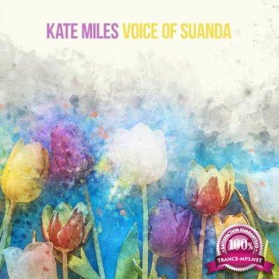 Kate Miles - Voice Of Suanda (2020)