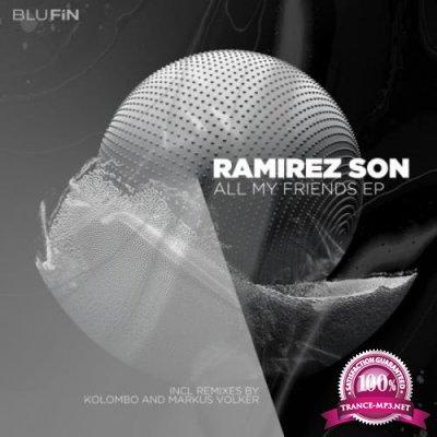 Ramirez Son - All My Friends EP (2020)