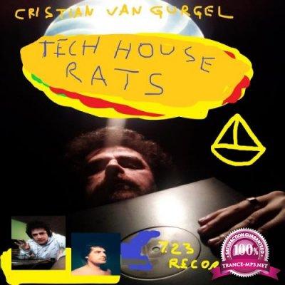 Cristian Van Gurgel - Tech House Rats (2020)