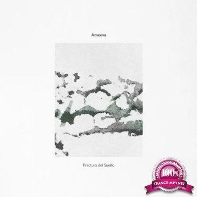 Ameeva - Fractura Del SueГ±o (2020)