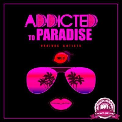 Addicted To Paradise, Vol. 3 (2020)