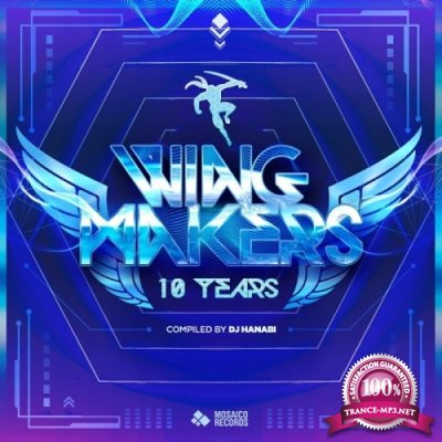 VA - Wing Makers 10 Years (Compiled by Dj Hanabi) (2020)