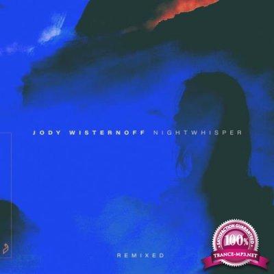 Jody Wisternoff - Nightwhisper (Remixed) (2020)