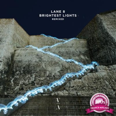 Lane 8 - Brightest Lights Remixed (2020)