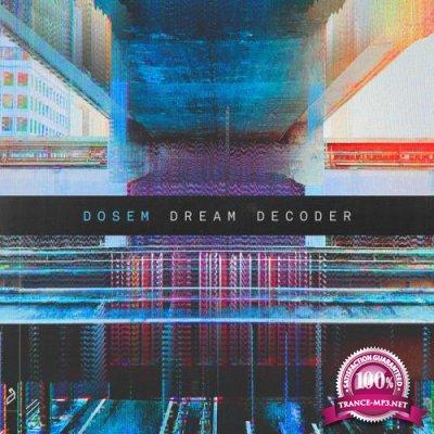 Dosem - Dream Decoder (2020)