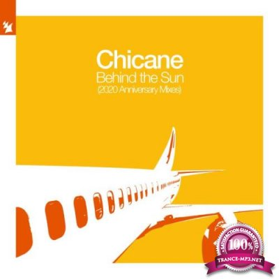 Chicane - Behind The Sun 2020 (Anniversary Mixes) (2020) FLAC