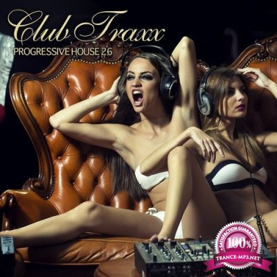 Club Traxx Progressive House 26 (2020)
