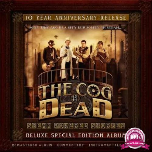 The Cog Is Dead - Steam Powered Stories (10 Year Anniversary Edition) (2020)