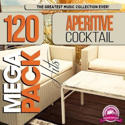 Aperitive Cocktail: Top 120 Mega Pack Hits (2019)