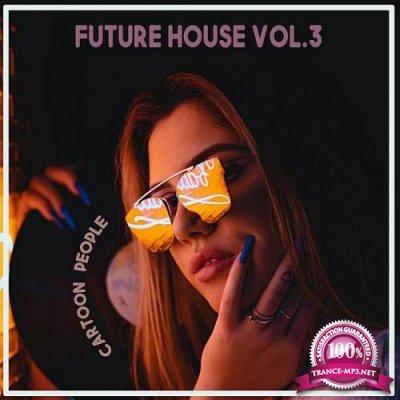 Cartoon People Future House Vol 3 (2020)