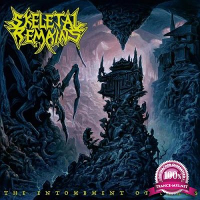 Skeletal Remains - The Entombment Of Chaos (Bonus Track Edition) (2020)