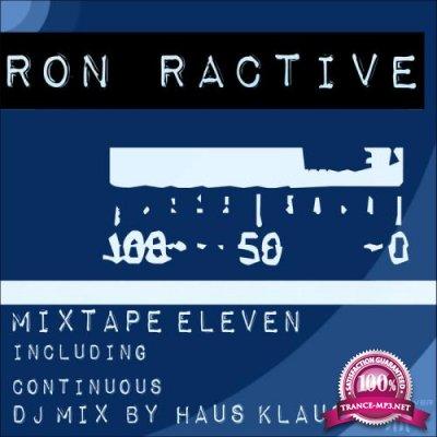 Ron Ractive - Mixtape Eleven (Including Continuous DJ Mix By Haus Klaus) (2020)