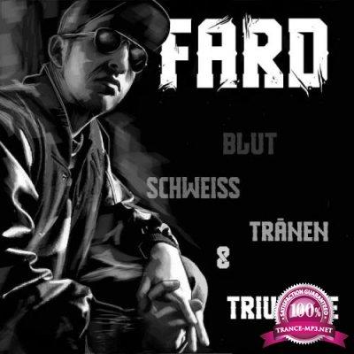 Fard - Blut, Schweiss, Traenen Und Triumphe (Remastered 2020) (2020)