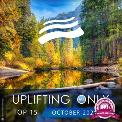 Uplifting Only Top 15: October 2020 (2020)