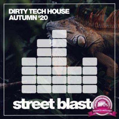 Dirty Tech House Autumn '20 (2020)