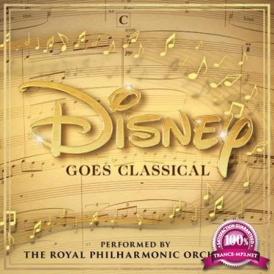 The Royal Philharmonic Orchestra - Disney Goes Classical (2020)