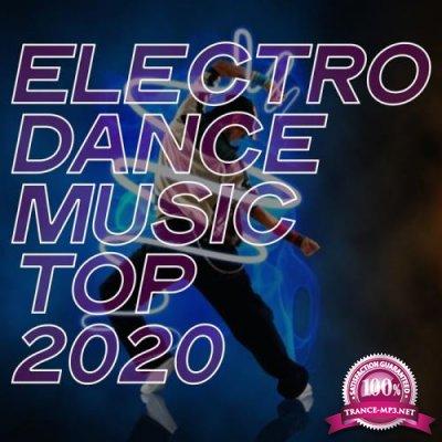 Electro Dance Music Top 2020 (2020)