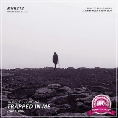 Alberto Lencina - Trapped In Me (The Album) (2020)