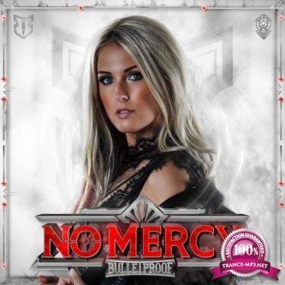 Bulletproof - No Mercy (2020)