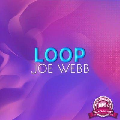 Joe Webb - Loop (2020)