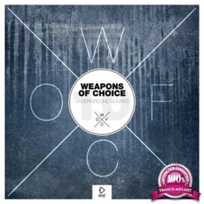 Weapons Of Choice Underground Sounds Vol 10 (2020)