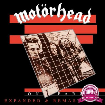 Motorhead - On Parole (Expanded & Remastered) (2020)