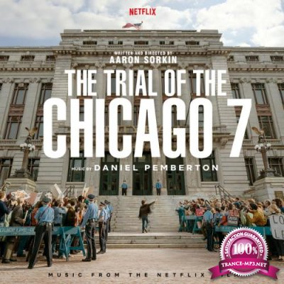 The Trial Of The Chicago 7 (Music From The Netflix Film) (2020)