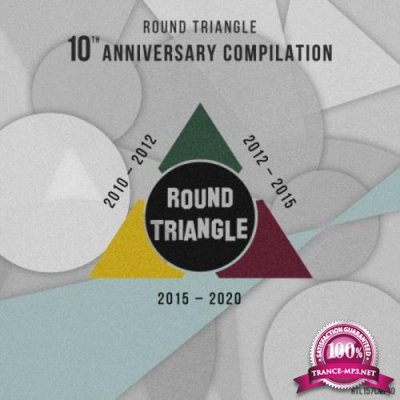 Round Triangle 10th Anniversary Compilation (2020)