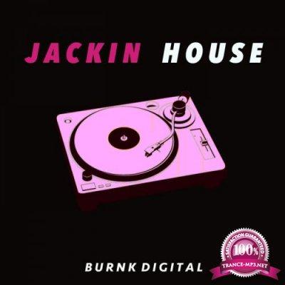 Burnk Digital - Jackin House (2020)