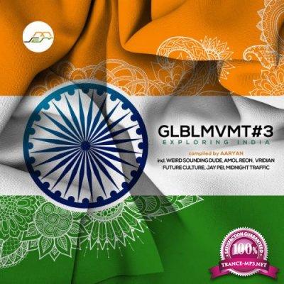 Glblmvmt3 (Exploring India) (2020)