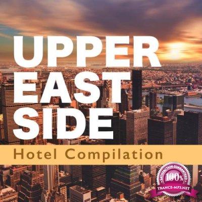 Upper East Side Hotel Compilation, Vol. 3 (2020)