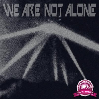 We Are Not Alone Pt 1 (2020)