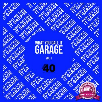 What You Call It Garage? (2020)