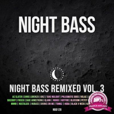 Night Bass Remixed Vol 3 (2020)
