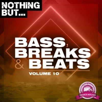Nothing But... Bass, Breaks & Beats Vol 10 (2020)