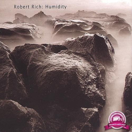 Robert Rich - Humidity-Three Concerts (2020)