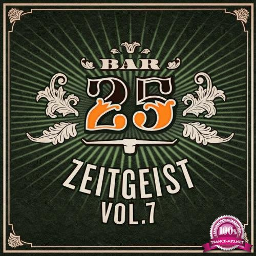 Bar25: Zeitgeist Vol 7 (2020)